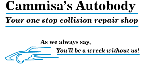 Cammisa's Autobody Your one stop collision repair shop As we always say, You'll be a wreck without us!